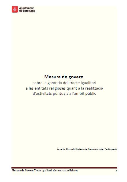Mesura de govern sobre la garantia del tracte igualitari a les entitats religioses quant a la realització d'activitats puntuals a l'àmbit públic
